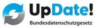 UpDate! Bundesdatenschutzgesetz